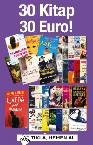 30 Kitap 30 Euro&#160;&#160;<br />% 80'e varan Indirim<br />Elveda G&#252;zel Vatan&#305;m Kitab&#305;&#160;bu Sette!