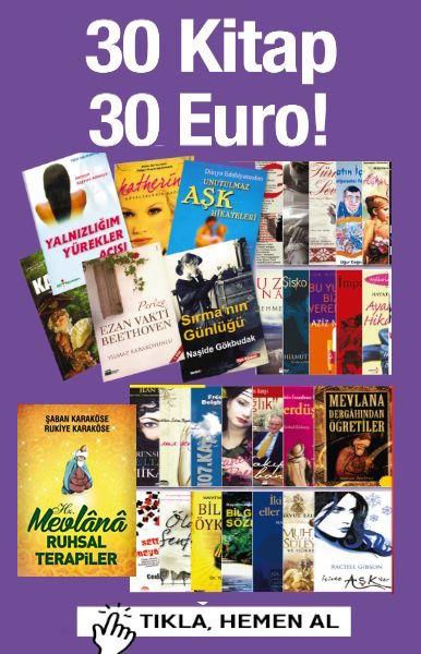 30 Kitap 30 Euro&#160;&#160;<br />% 80'e varan Indirim<br />Mevlana'dan Ruhsal Terapiler Hediye!