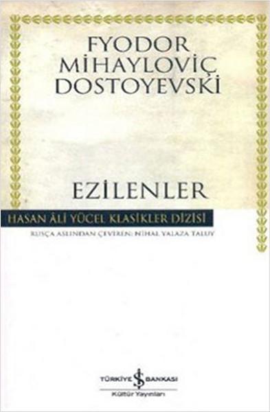 Ezilenler - Hasan Ali Yücel Klasikleri
