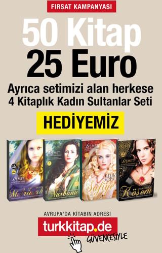 50 Kitap 25 Euro - Çok Satan 4 Kitaplı Kadın Sultanlar Seti HEDİYE